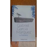 Gabriel García Márquez - La Hojarasca