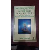 Los Remedios Florales Del Dr Bach Para Mujeres J Howard #33