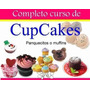 Manual De Decoración De Cupcakes Ponquesito Recetas Y Mas