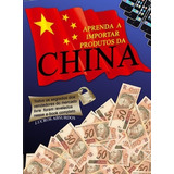 Curso Como Comprar Da China (grátis Como Vender No Ml)