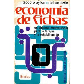 Economía De Fichas De Ayllon Y Azrin Pdf
