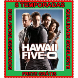 Serie Hawaii Five 0 (1ª Até 8ª Temporada) + Frete Grátis