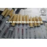 Flux Solido Pasta Soldadura Jeringa 20ml