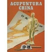 Libro: Acupuntura China Agujas Meridianos - Pdf
