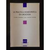 La Práctica Homeopática En Urología