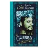 La Guerra De Guerrillas - Guevara, Ernesto Che