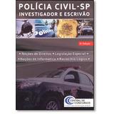 Polícia Civil - Sp: Investigador E Escrivão