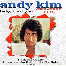 Andy Kim Cd Baby I Love You Greatest Hits Rock Pop