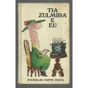 Tia Zulmira E Eu - Stanislaw Ponte Preta