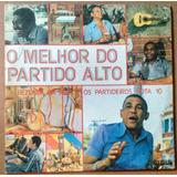 Lp Bezerra Da Silva- O Melhor Do Partido Alto