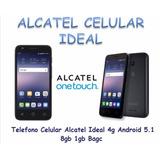 Alcatel Ideal 4g (disponible Para Entrega Inmediata)