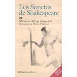 Los Sonetos De Shakespeare. Bilingue. 350 Págs