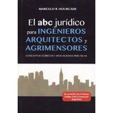Libro: El Abc Jurídico Para Ingenieros, Arquitectos Y Agrime