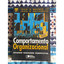 Comportamento Organizacional C/ Frete (hollenbeck, Wagner)
