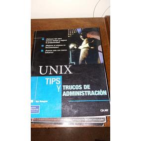 Libro Unix Tips Y Administracion Subasta C015538