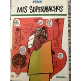 Libro Rius Mis Supermachos 1990
