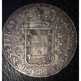 Moeda Prata Patacão 960 Réis 1810 B Do Brasil Disco Próprio