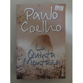 Paulo Coelho - La Quinta Montaña - Booket 2008