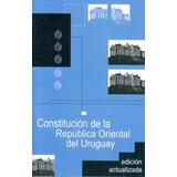 Constitución De La República Oriental Del Uruguay
