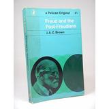 Freud Y Los Post Freudianos Libro En Inglés J A C Brown C