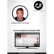 Curso Academia Amazon Fba | Libertad Virtual