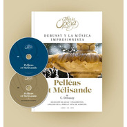 Claude Debussy - This Is Opera N° 24 - Libro + Cd + Dvd