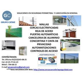 Cercas De Malla Ciclónica Y Electrificadas En Puebla