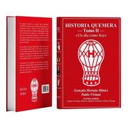 Libro Historia Quemera; Tomo 2: «un Día Como Hoy»