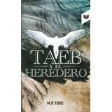 Taeb Y El Heredero