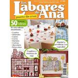 Labores De Ana 200/2017. Patchwork, Punto De Cruz