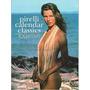 Pirelli Calendar Classics / Over 100 Remarkable Images