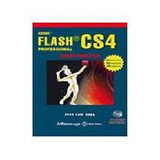 Adobe Flash Cs4 Professional Curso Practico; Oros