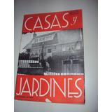 Revista Casas Y Jardines - De Decoracion Año 1951