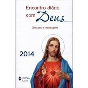 Encontro Diário Com Deus - Orações E Mensagens - 2014