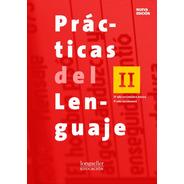Practicas Del Lenguaje 2 + El Ojo 2 - Longseller