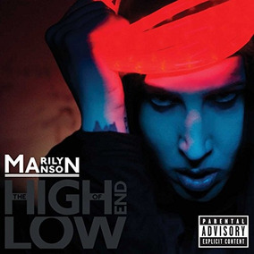 Cd : Marilyn Manson - The High End Of Low [explicit Cont...