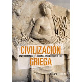 De La Fuente López Melero La Civilización Griega Ed Alianza