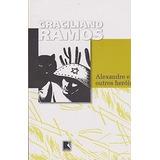 Livro Alexandre E Outros Heróis Graciliano Ramos