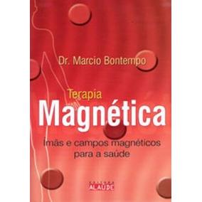 Livro - Terapia Magnética - Marcio Bontempo