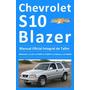 Manual Integral Taller Chevrolet S10 Blazer 95-2003 4x2 4x4
