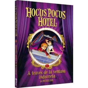 Hocus Pocus Hotel - A Través De La Ventana Indiscreta.