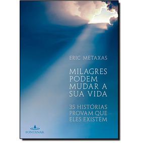 Livro - Milagres Podem Mudar Sua Vida - 35 Historias Provam