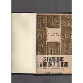 Livro Os Evangelhos E A História De Jesus Xavier León-dufor