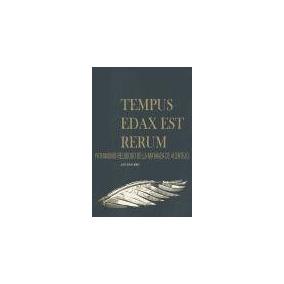 Tempus Edax Est Rerum: Patrimonio Religioso De La Matanza De