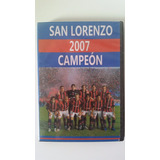 San Lorenzo De Almagro Campeón Clausura 2007 Dvd + Extra