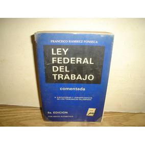 Ley Federal Del Trabajo, Comentada