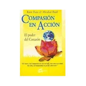 Compasion En Accion De Dass Ram-bush Miraba