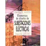 Elementos De Diseño De Subestaciones Electricas 2/ed- Harper