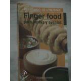 Finger Food P/ Fiestas Recetario Utilísima J Demuru No Envío