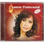 Cd Rose Nascimento - Louvor Pentecostal / Vol.2 - Novo***